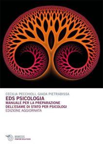 eds psicologia manuale per la preparazione esame stato psicologi cecilia pecchioli